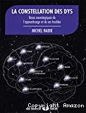 La constellation des dys. Bases neurologiques de l'apprentissage et de ses troubles